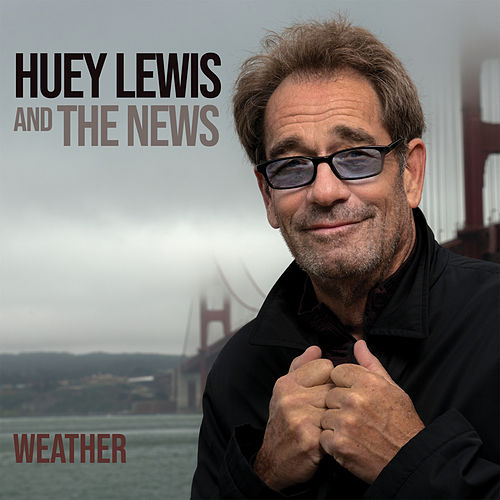 Weather by Huey Lewis and the News