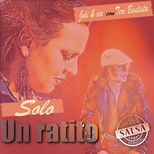 Solo un Ratito (Salsa) von Juli