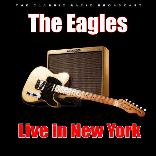 Live in New York (Live) de Eagles