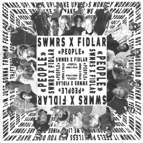 PEOPLE (feat. FIDLAR) von SWMRS