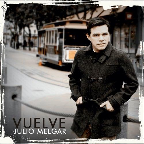 Vuelve de Julio Melgar