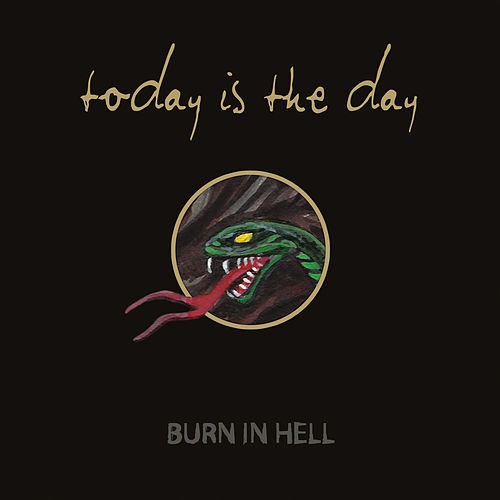 Burn In Hell by Today Is the Day