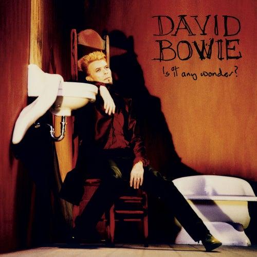 Is It Any Wonder? de David Bowie