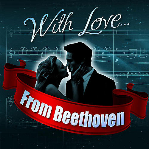 With Love... From Beethoven de London Philharmonic Orchestra