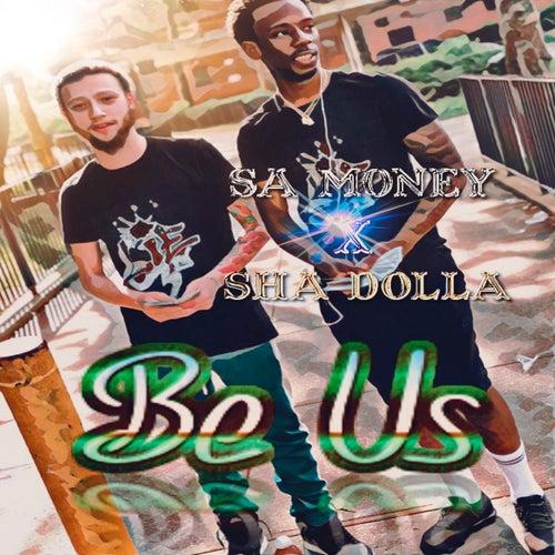 Be Us by Sa Money