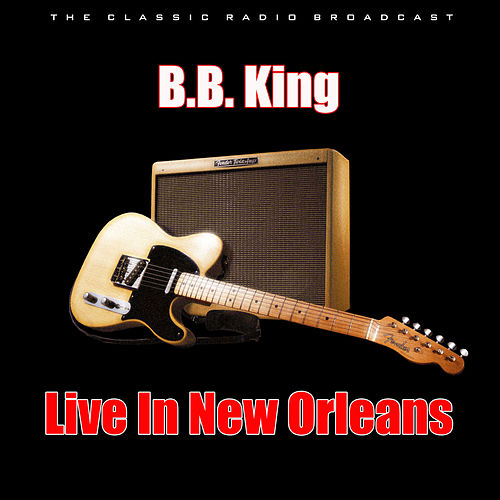 Live In New Orleans (Live) de B.B. King