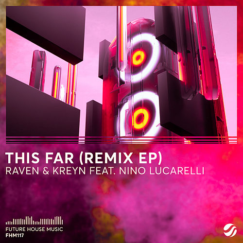 This Far (Remix EP) von Raven