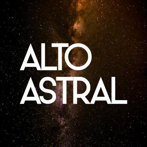 Alto Astral de Alto Astral