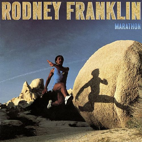 Marathon (Remastered) de Rodney Franklin