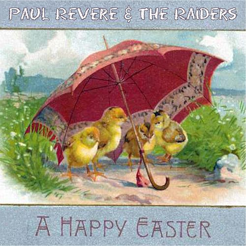 A Happy Easter by Paul Revere & the Raiders