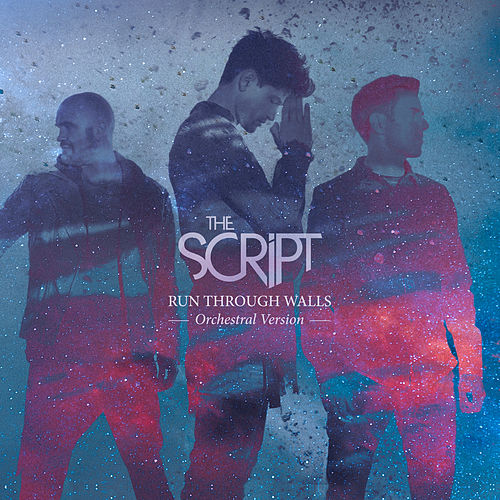 Run Through Walls (Orchestral Version) von The Script