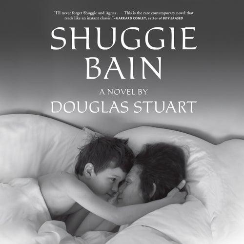 Shuggie Bain (Unabridged) by Douglas Stuart