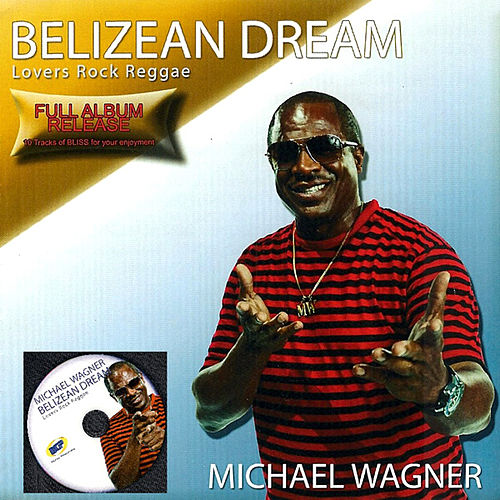 Belizean Dreams by Michael Wagner