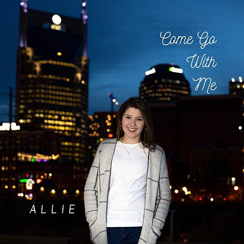 Come Go with Me von Allie
