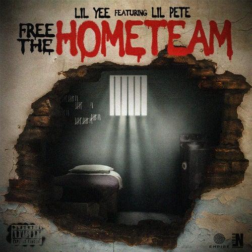 Free the Hometeam (feat. Lil Pete) von Lil Yee