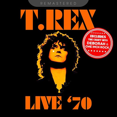Live '70 - Remastered de T. Rex