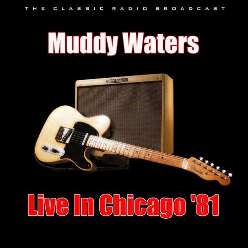Live In Chicago '81 (Live) von Muddy Waters