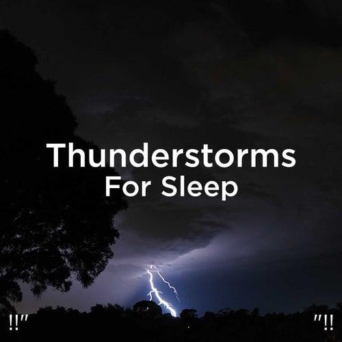 !!' Thunderstorms For Sleep '!! de Thunderstorm Sound Bank