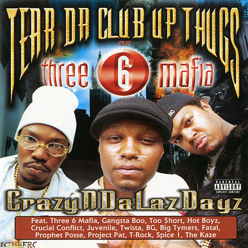Crazyndalazdayz de Tear Da Club Up Thugs