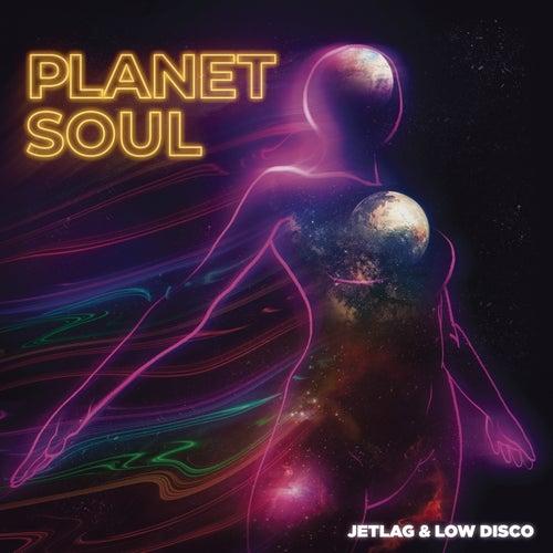 Planet Soul de Jetlag Music