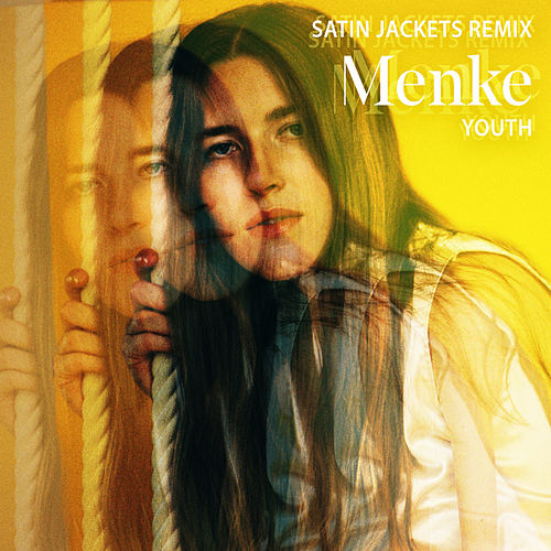 Youth (Satin Jackets Remix) by Menke