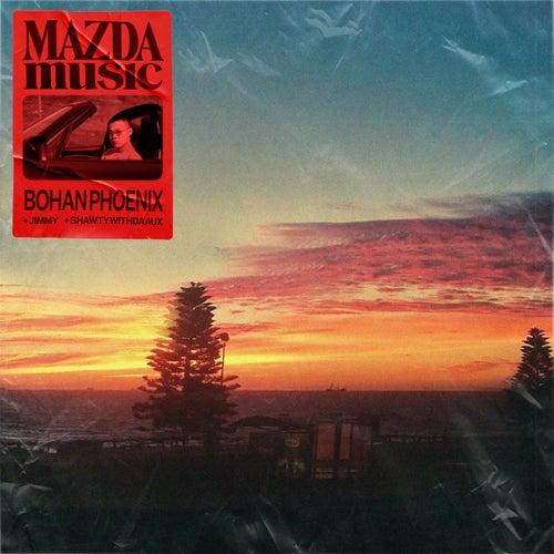 Mazda Music (feat. JIMMMY & Shawtywithdaaux) de Bohan Phoenix