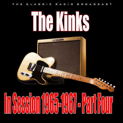 In Session 1965-1967 - Part Four (Live) di The Kinks