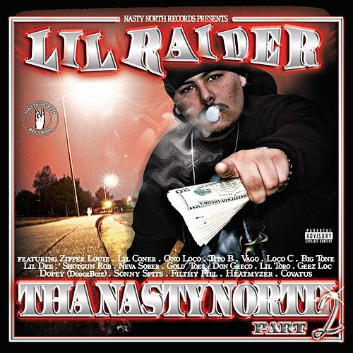 The Nasty North, Pt. 2 by Lil Raider