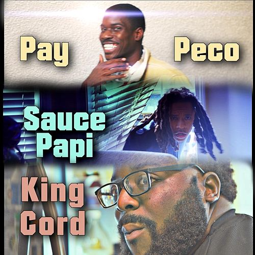 Country Grammar (feat. Pay Peco & King Cord) von Sauce Papi