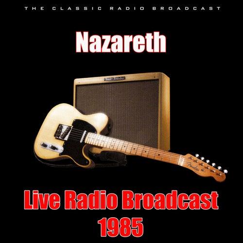 Live Radio Broadcast 1985 (Live) de Nazareth