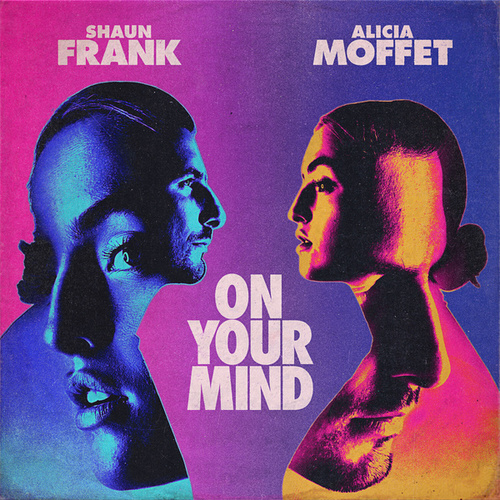 On Your Mind by Shaun Frank