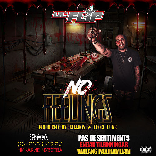 No Feelings de Lil' Flip