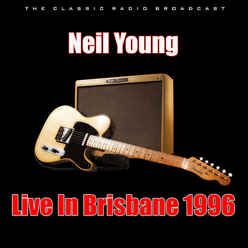 Live In Brisbane 1996 (Live) de Neil Young