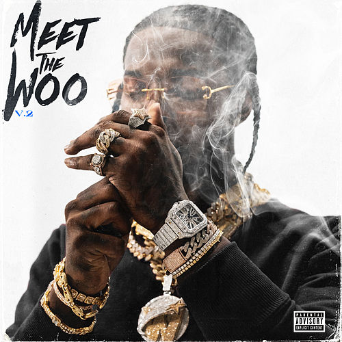 Meet The Woo 2 (Deluxe) by Pop Smoke