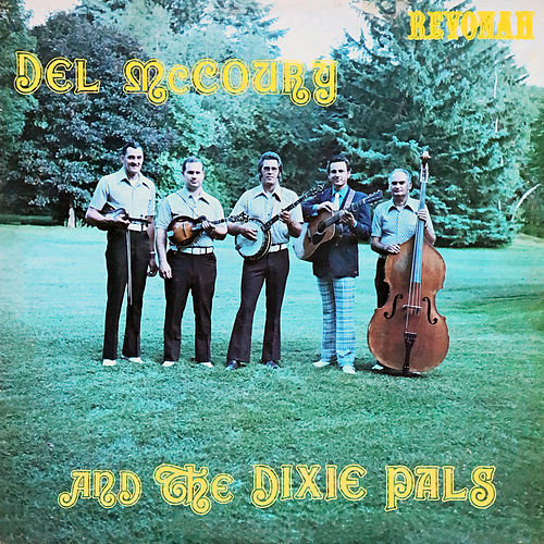 Del Mccoury and the Dixie Pals von Del McCoury