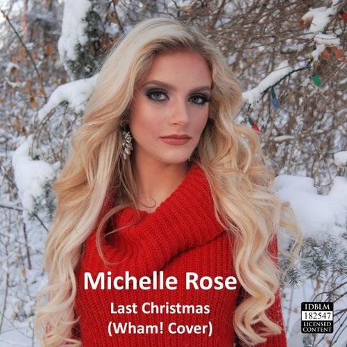 Last Christmas de Michelle Rose