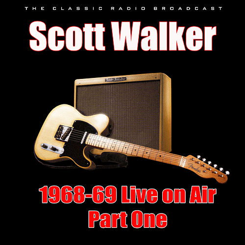 1968-69 Live on Air - Part One (Live) de Scott Walker