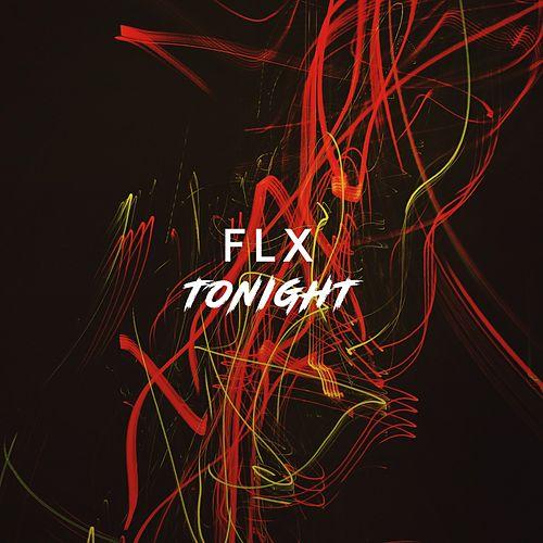 Tonight von Fl-X
