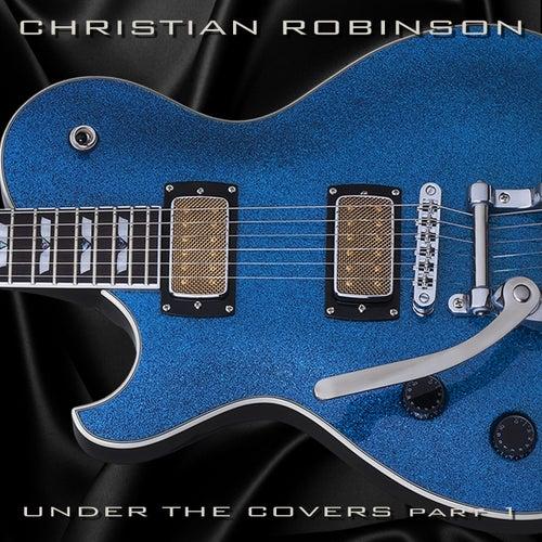 Under the Covers, Pt. 1 de Christian Robinson