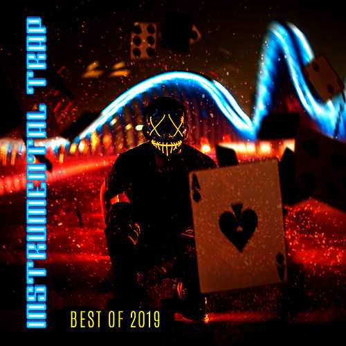 Instrumental Trap – Best of 2019 de Instrumental