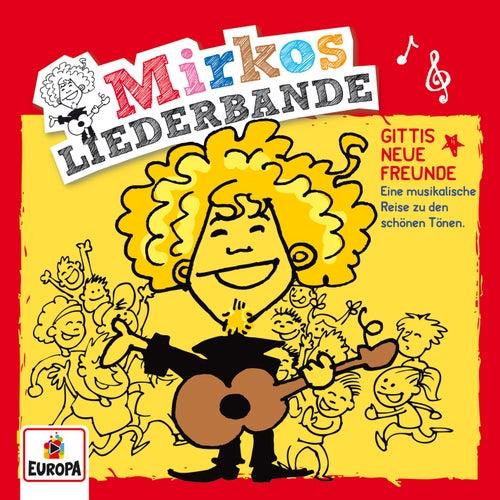 Gittis neue Freunde von Mirkos Liederbande