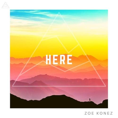 Here by Zoe Konez