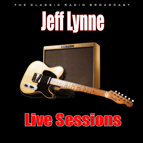 Live Sessions (Live) von Jeff Lynne