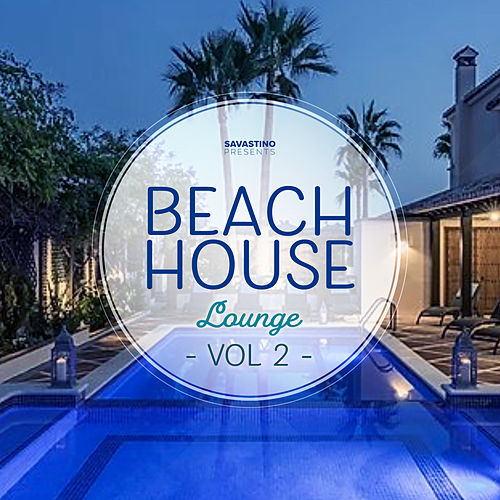 Beach House Lounge Vol. 2 de Various Artists