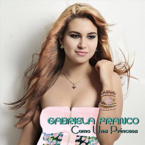 Como una Princesa de Gabriela Franco