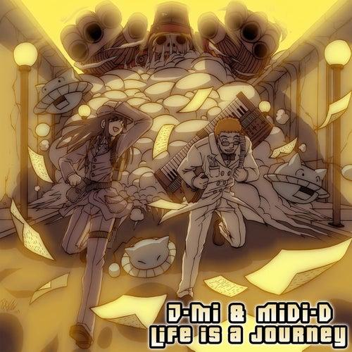 J-Mi & Midi-D (Life is a Journey) de J-mi