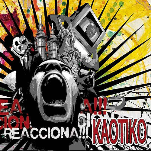 Reacciona!!! von Kaotiko