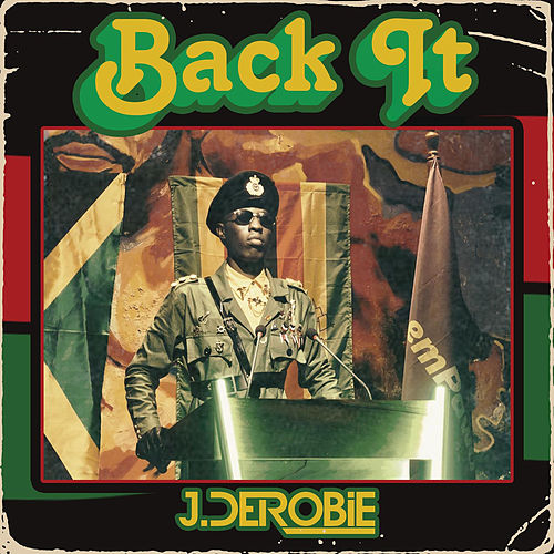 Back It by J.Derobie