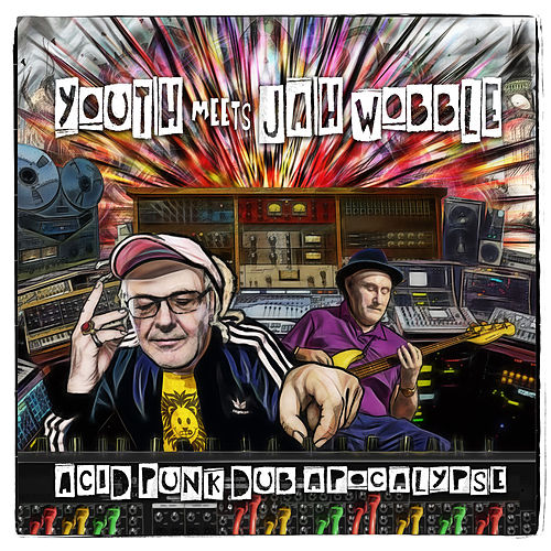 Acid Punk Dub Apocalypse de Youth