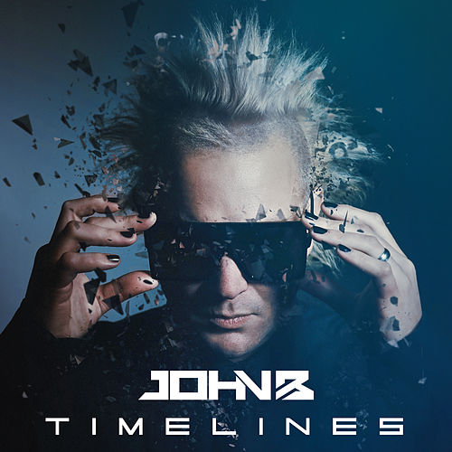 Timelines (1995-2020) Pt I: The Best Of (2020 Remaster) by John B